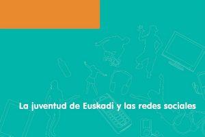La juventud de Euskadi y las redes sociales